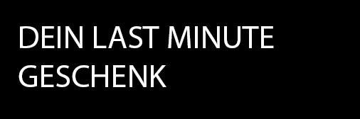 DEIN LAST MINUTE