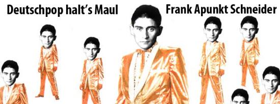 Frank-Apunkt-Schneider-Deutschpop-halts-Maul-Banner