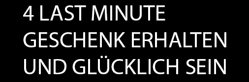 4 Last Minute